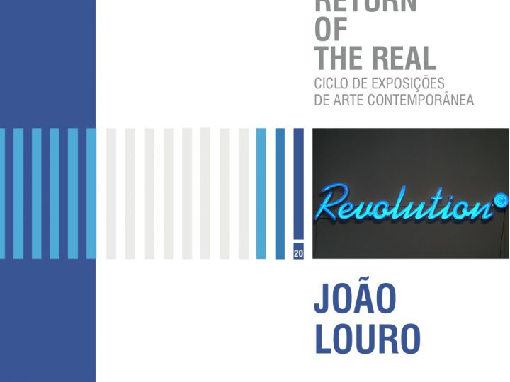 THE RETURN OF THE REAL – JOÃO LOURO [solo show]